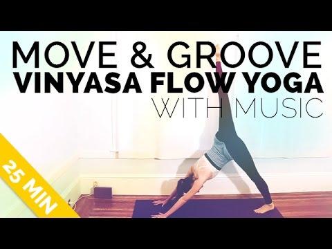 Move & Groove Vinyasa Flow Yoga w/ Music (25-minutes)