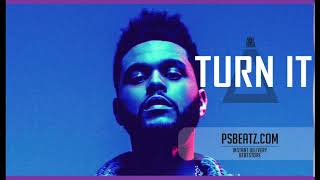 🔥The Weeknd type beat - TURN IT (Neo Soul RNB Instrumental)