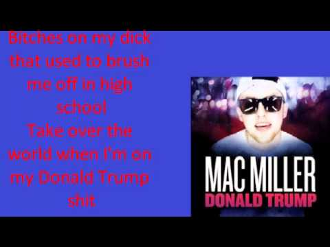 Donald Trump By Mac Miller (Lyrics On Screen)