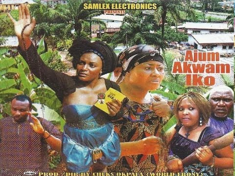 ajum-akwam-iko-1---latest-igbo-movie-2013