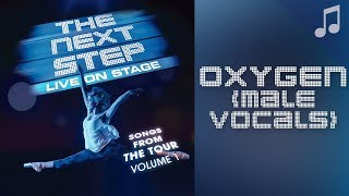 "Download ♪ ""Oxygen"" (Male Vocals) ♪ - Songs from The Next Step Mp3 and Videos"