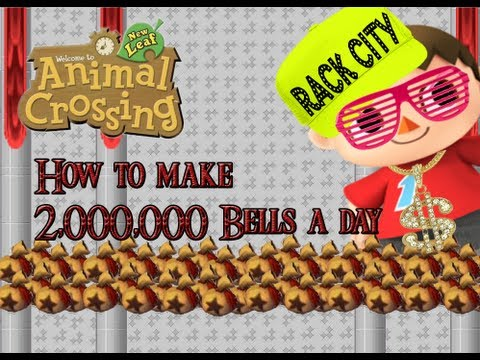 Animal Crossing New Leaf: How to make more than 2,000,000 bells a day.