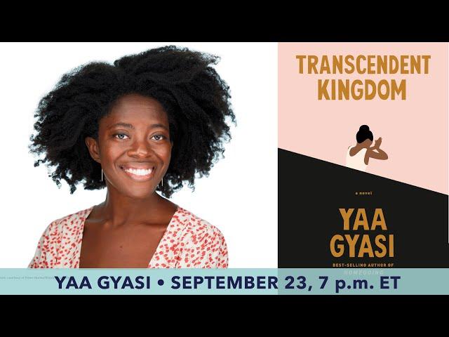 Bestselling author Yaa Gyasi ~ A