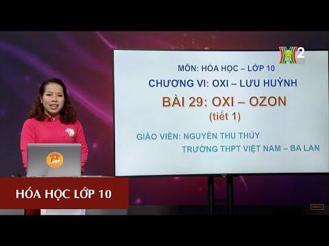 MÔN HÓA HỌC - LỚP 10   OXI - OZON (TIẾT 1)   14H15 NGÀY 31.03.2020   HANOITV