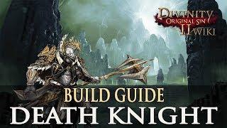 Divinity Original Sin 2 Builds - Death Knight (Warrior)