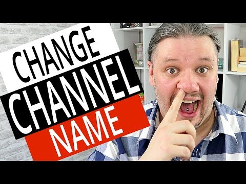 Change Youtube Channel Name - How To Change Your YouTube Name 2019