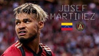 JOSEF MARTINEZ - Impressive Goals, Skills, Assists - Atlanta United FC - 2018