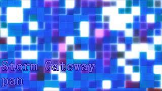 Storm Gateway(Cinematic&Hardcore)
