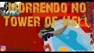 TOWER OF HELL DO ROBLOX. CAI MORTINHO DA TORRE