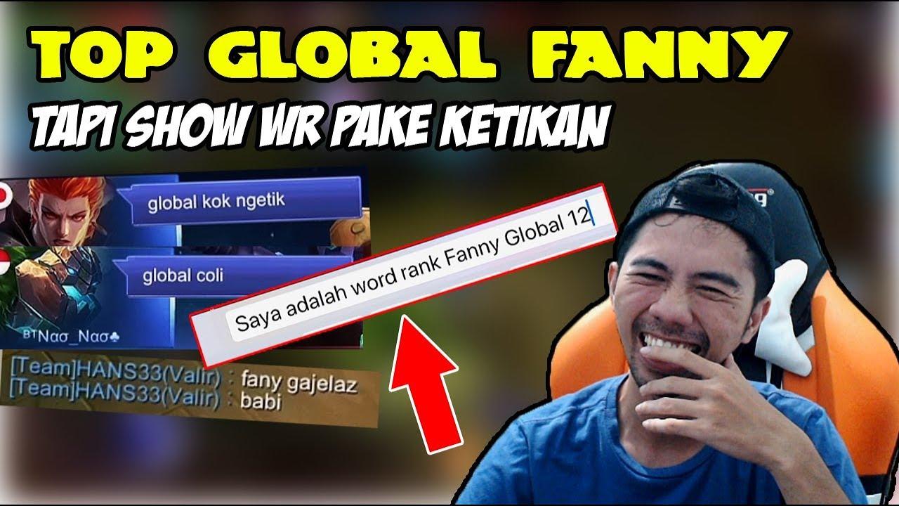 PRANK NYAMAR JADI TOP GLOBAL FANNY GADUNGAN, SHOW WR PAKE KETIKAN