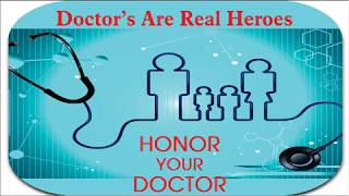 Doctors Are Real Heroes - Respect Them | Reliable Consultants