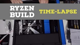 Ryzen 1700X Build Time-Lapse (4K)