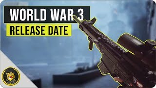World War 3 - Early Access Release Date Announced!