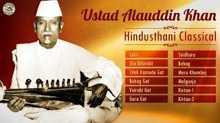 Best of Ustad Allauddin Khan | Hindustani Classical Instrumental | Sarod