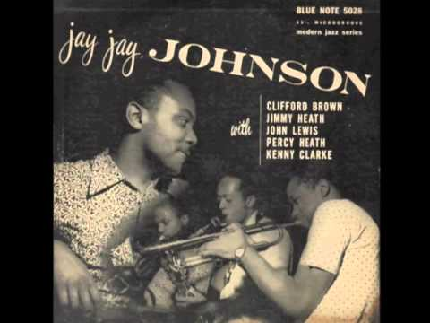 J. J.  Johnson with Clifford Brown -  Lover Man