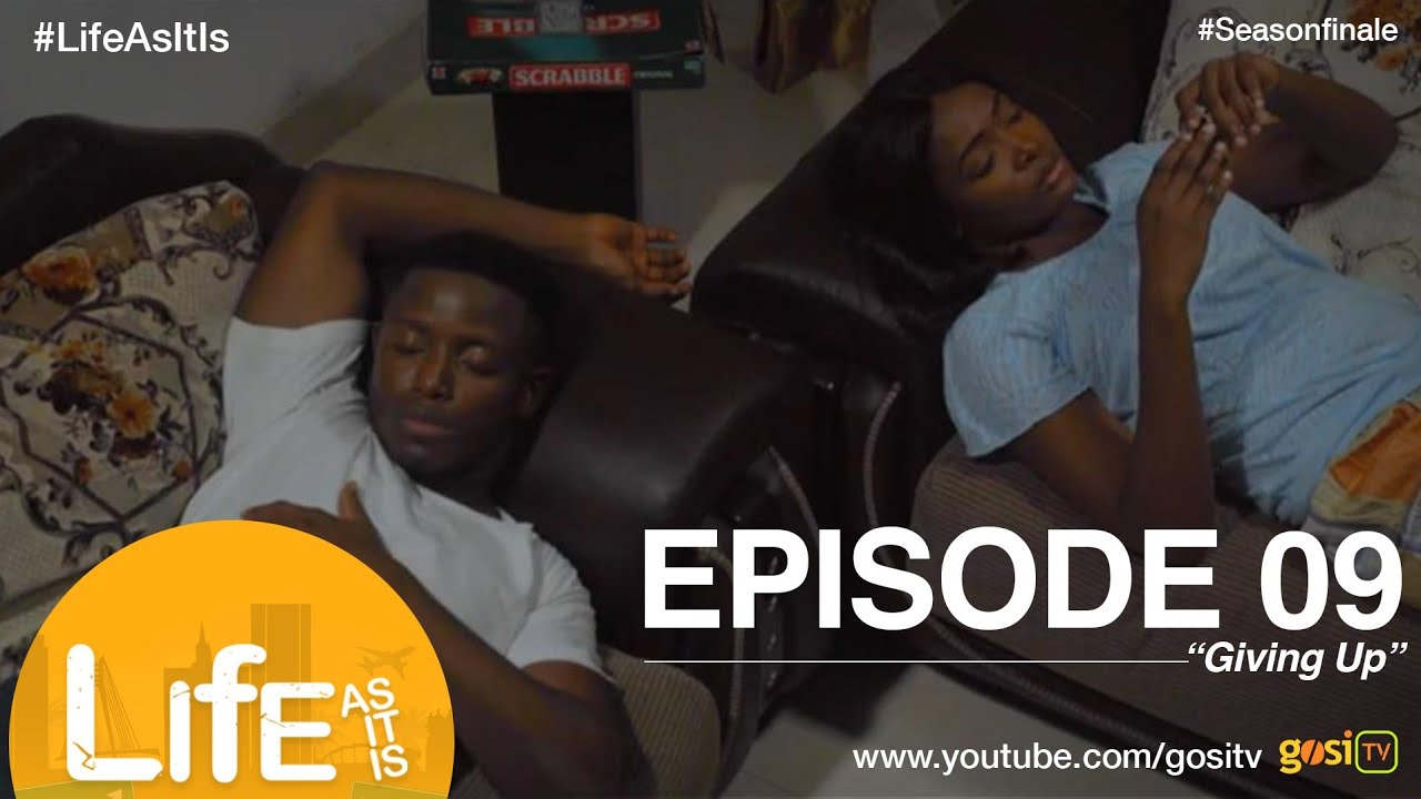 Download Life As It Is S1E9 (Season Finale) - Giving Up