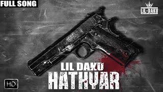 Hathyar (Lil Daku) Mp3 Song Download
