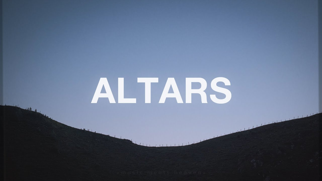Equippers Worship - Altars (Lyrics)