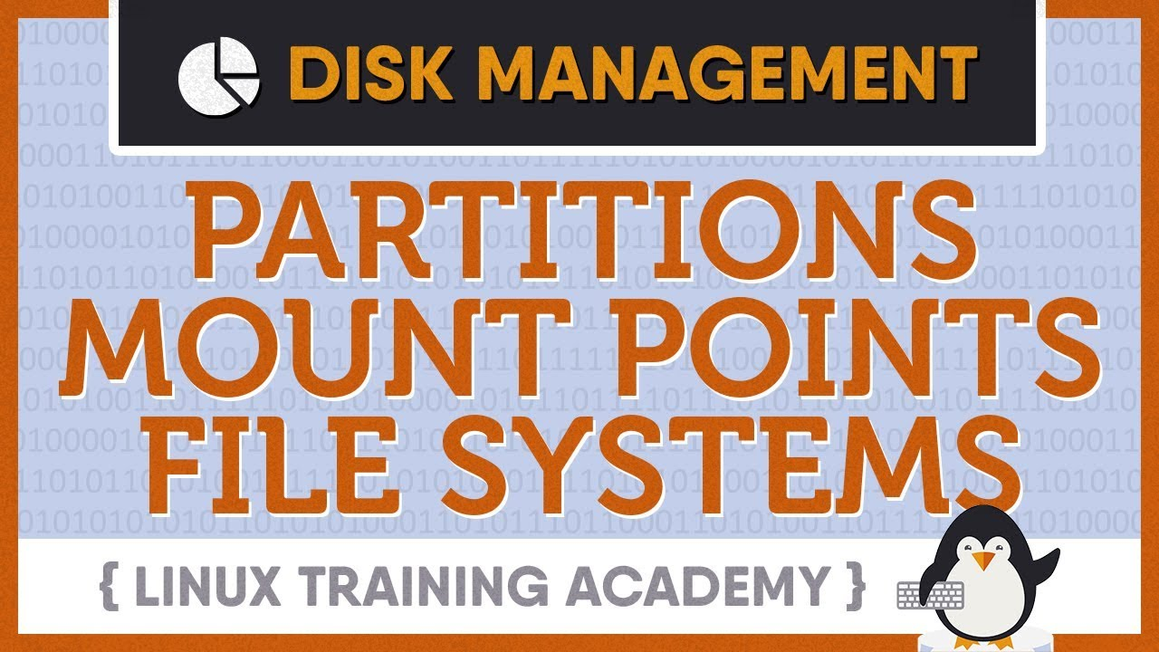 Linux Disk Management | Linux Training Academy