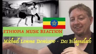 Ethiopia Music Reaction:  Michael Lemma Demissew - Des Bilagnalech