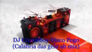 DJ Crumbboy-Disco Pogo(Calabria das geht ab mix)