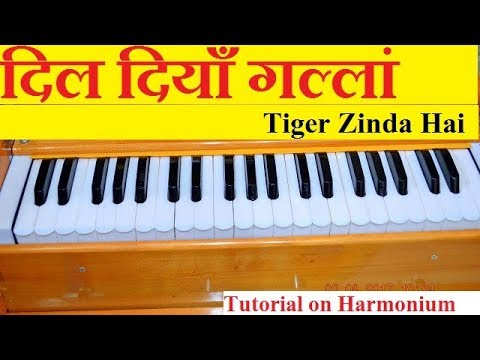 Dil Diyan Gallan (Tiger Zinda Hai) Tutorial on Harmonium With Notes