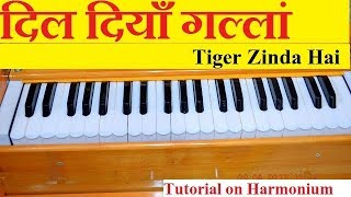 Dil Diyan Gallan (Tiger Zinda Hai) Tutorial on Harmonium With Notes