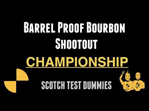Barrel Proof Bourbon Shootout CHAMPIONSHIP!!!!