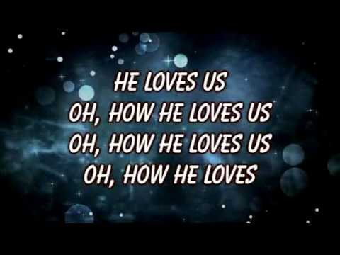 How He Loves David Crowder Karaoke