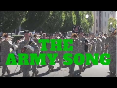 191st Army Band - The Army Song
