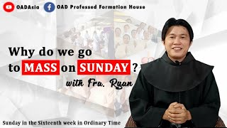 13th One Min Catechism- Why do we go to MASS on SUNDAY?