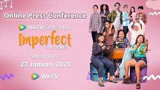 Press Conference Imperfect The Series! | WeTV Original