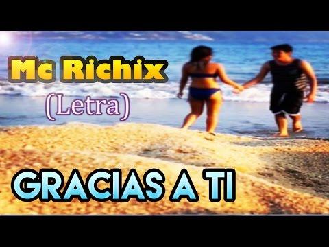 ♥ Gracias a ti ♥ | Mc Richix | Para dedidcar a la novia/o | Rap Romantico 2015 | thanks to you Videos De Viajes