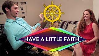 Repeat youtube video Getting Zen with a Buddhist | Have a Little Faith with Zach Anner
