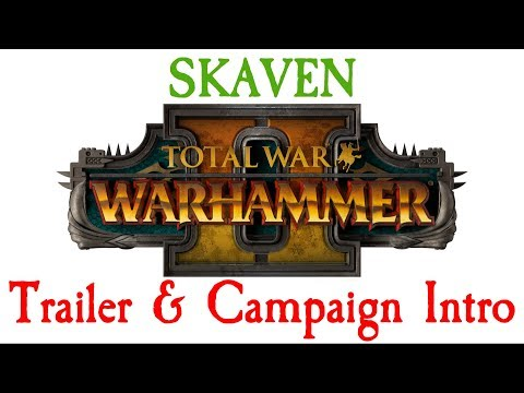 Skaven Trailer Reaction & Campaign Introduction