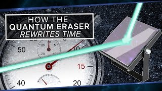 how the quantum eraser rewrites the past   space time   pbs digital studios