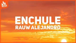 Rauw Alejandro - Enchule (Letra)