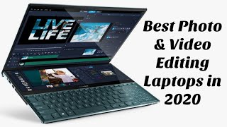 Top 5 Best Video & Photo Editing Laptops of 2020