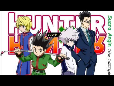 Hunter X Hunter Ending Full Suara Angin Edisi Penuh Penutpan Bahasa Indonesia By Japan Tebakanime