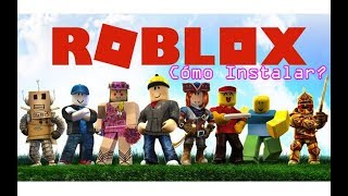 How to Create an Account, Install and Download Roblox for PC... Free...