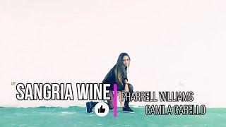 Sangria Wine - Pharrell Williams x Camila Cabello (Choreography)