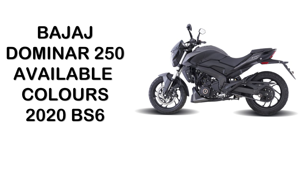 BAJAJ DOMINAR 250 BS6 2020 Available colours.