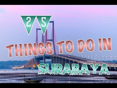 top-25-things-to-do-in-surabaya,-indonesia