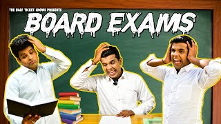 BOARD EXAMS K DIN | The Half-Ticket Shows