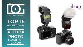 tutorial   altura photo e ttl flash for canon   15 most common questions
