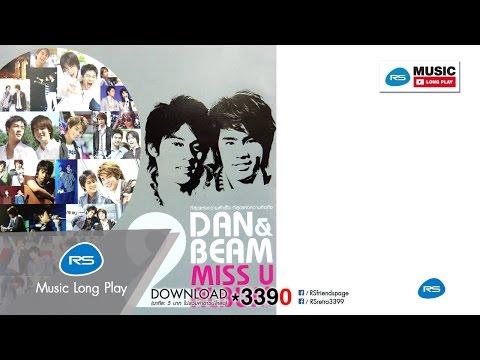 DAN & BEAM - MISS U ALBUM 2 : Dan-Beam [Official Music Long Play]