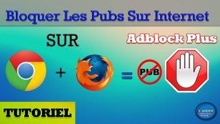 Tutoriel | Comment Bloquer Les Publicités Sur Internet Avec Adblock Plus Facilement Et Sans Logiciel