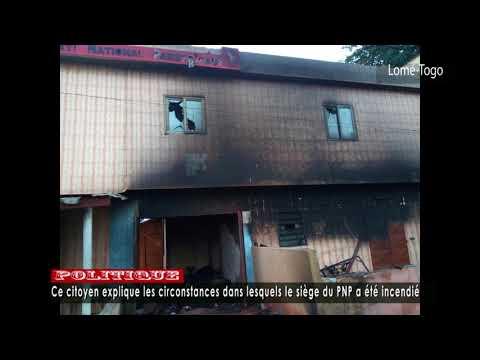 Ce citoyen explique les circonstances dans lesquelles le siège du PNP a été incendié