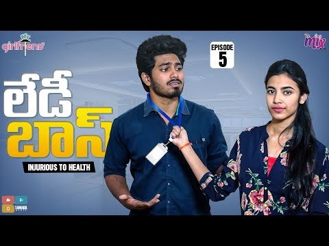 I HATE LADY BOSS  || EP 05 || Mr.Girlfriend || The Mix By Wirally || Tamada Media