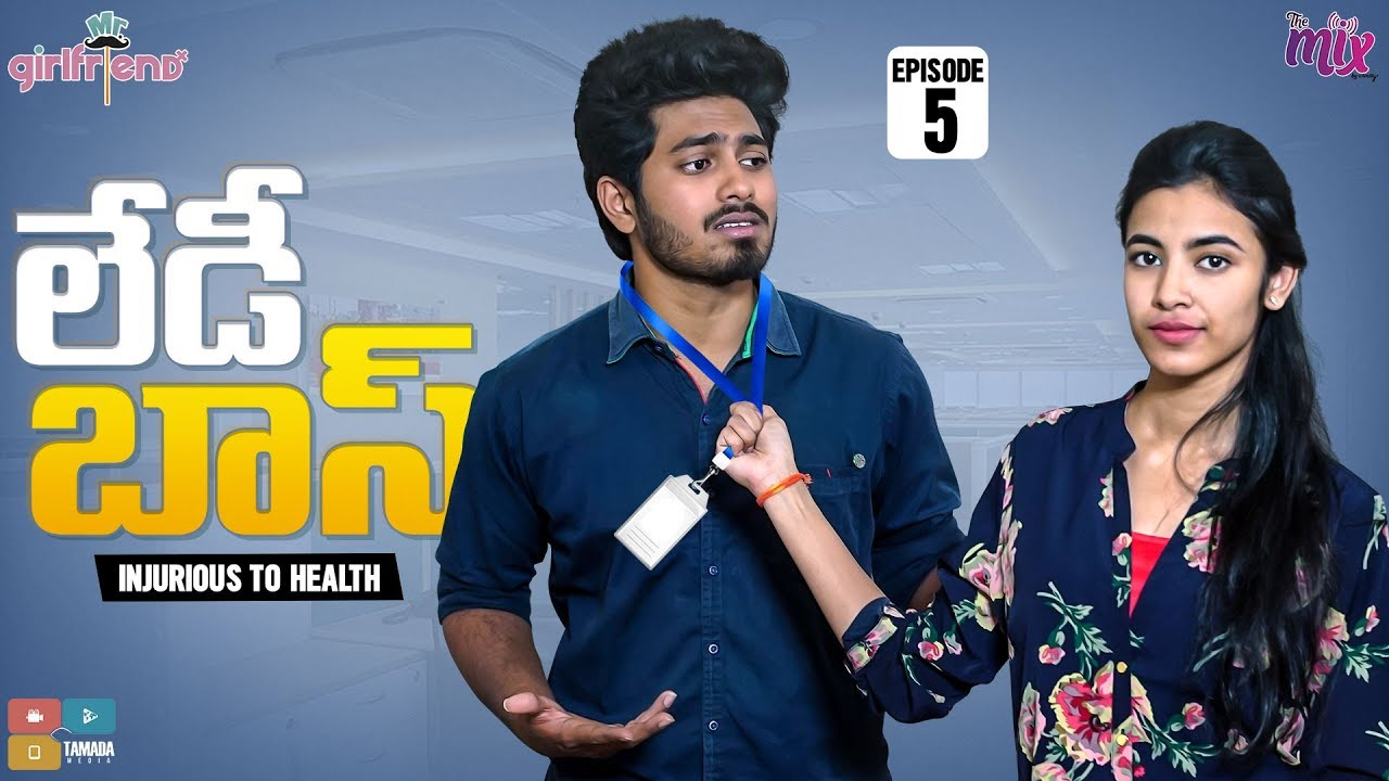 Download I HATE LADY BOSS  || EP 05 || Mr.Girlfriend || The Mix By Wirally || Tamada Media